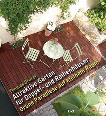 Attraktive Gärten für Doppelhäuser und Reihenhäuser: Grüne Paradiese auf kleinem Raum -