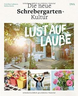 Lust auf Laube: Die neue Schrebergarten-Kultur -