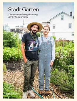 Stadt Gärten: Die wachsende Begeisterung für Urban Farming - 1